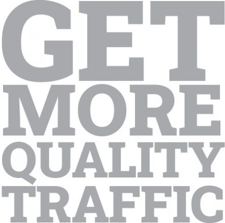Get More Quality Traffic
